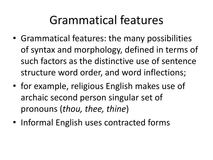 Grammatical features