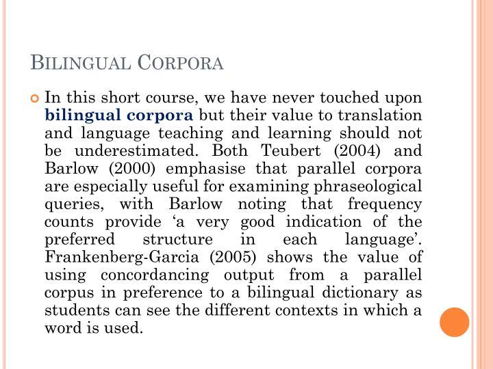 Bilingual Corpora