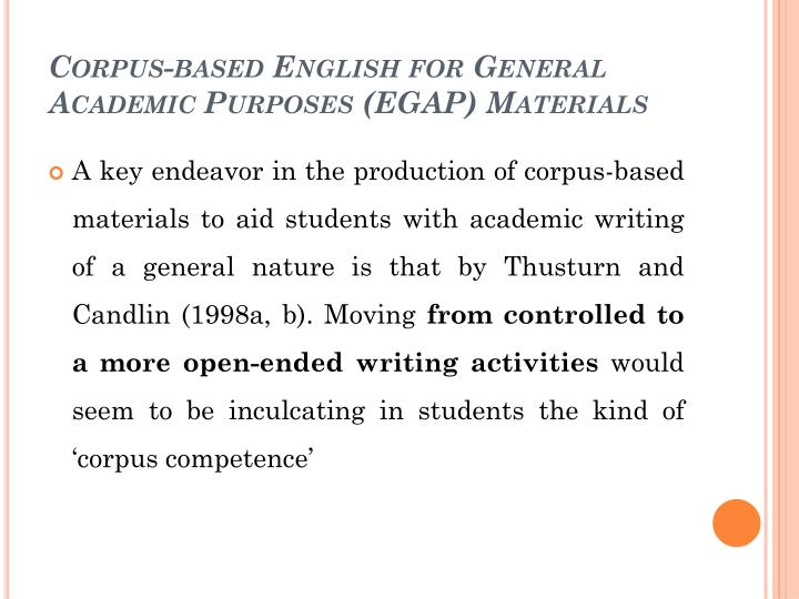 Corpus-based English for General Academic Purposes (EGAP) Materials