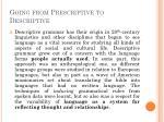going from prescriptive to descriptive2