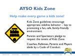 ayso kids zone