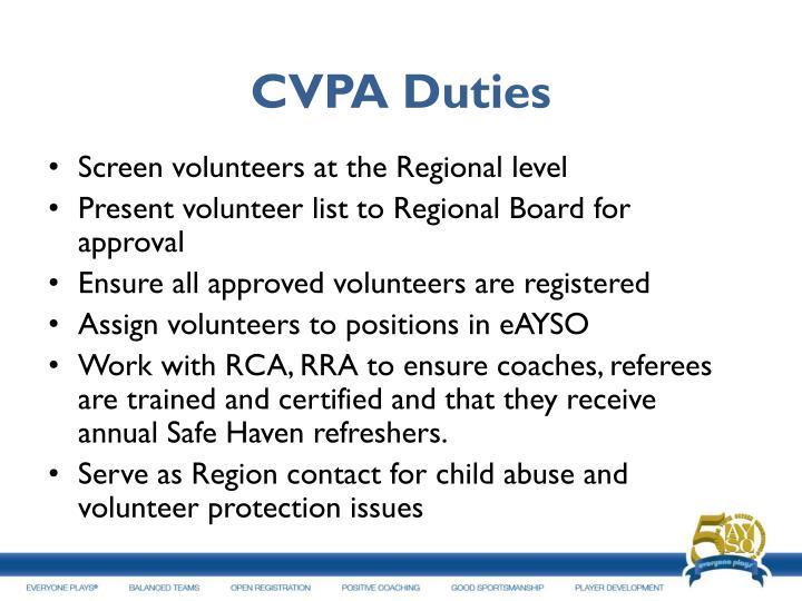 CVPA Duties