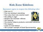 kids zone sidelines