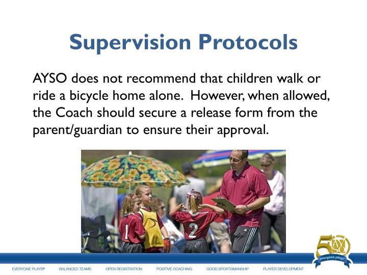 Supervision Protocols
