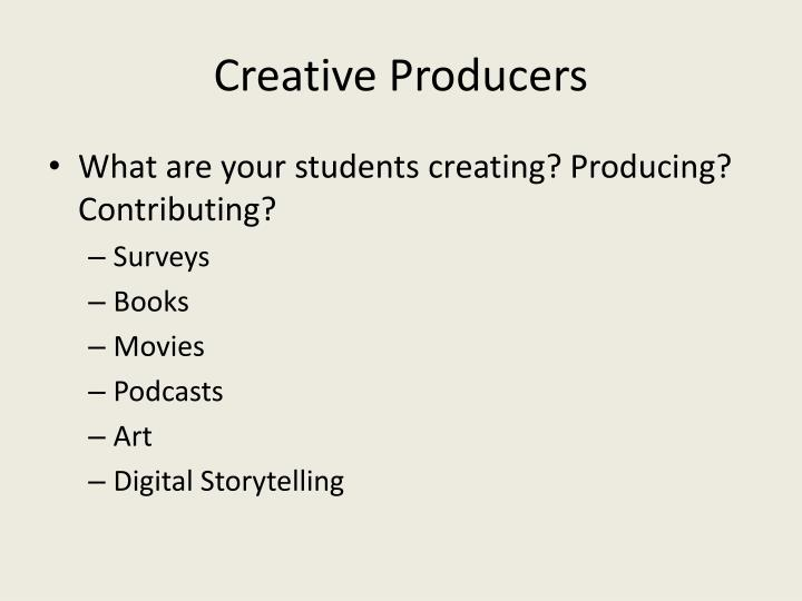 Creative Producers