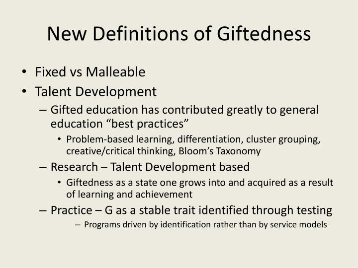 New Definitions of Giftedness