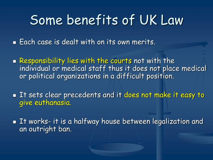 Some benefits of UK Law