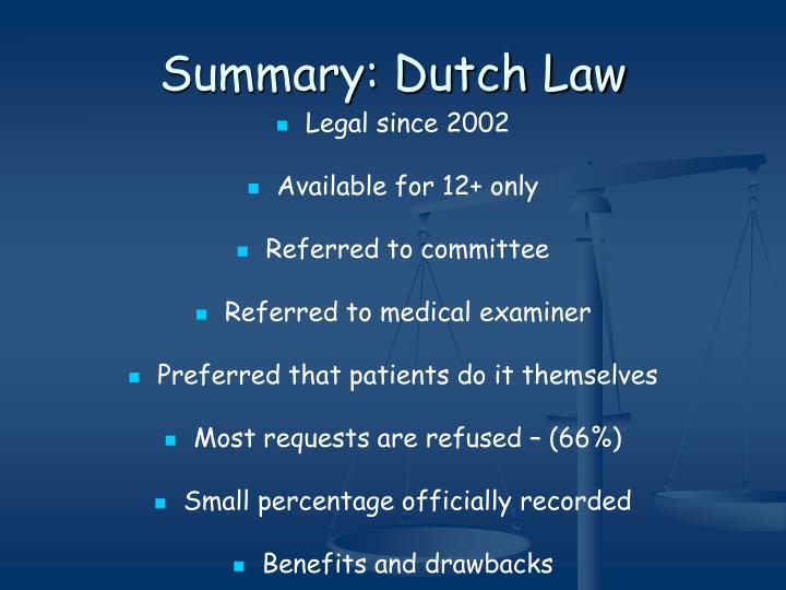 Summary: Dutch Law