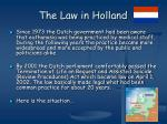 the law in holland
