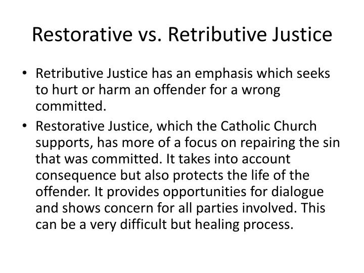 Restorative vs. Retributive Justice
