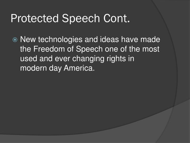 Protected Speech Cont.