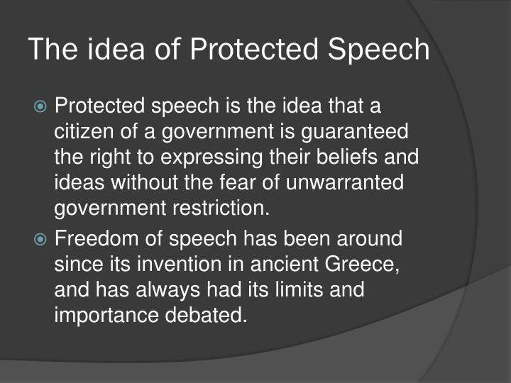 The idea of protected speech
