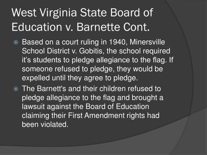 West Virginia State Board of Education v. Barnette Cont.