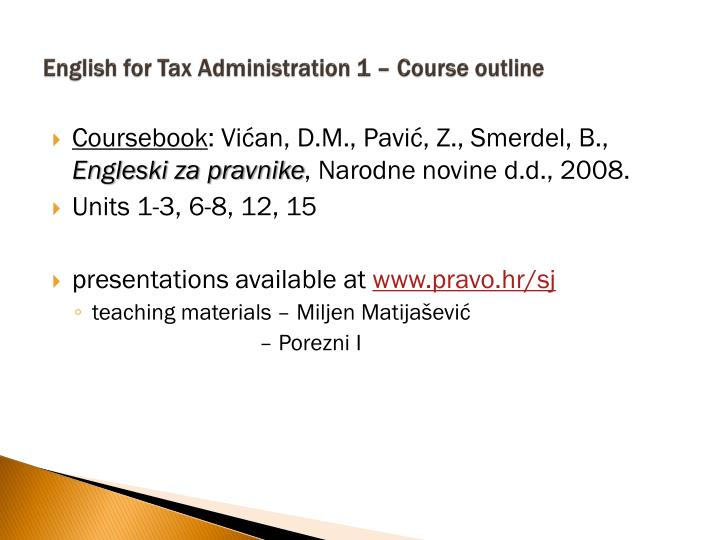 English for tax administration 1 course outline