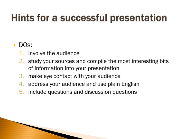 Hints for a successful presentation