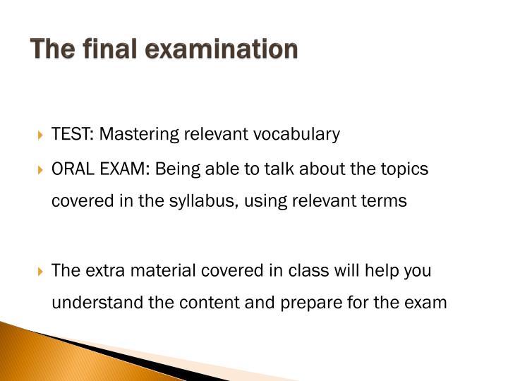The final examination