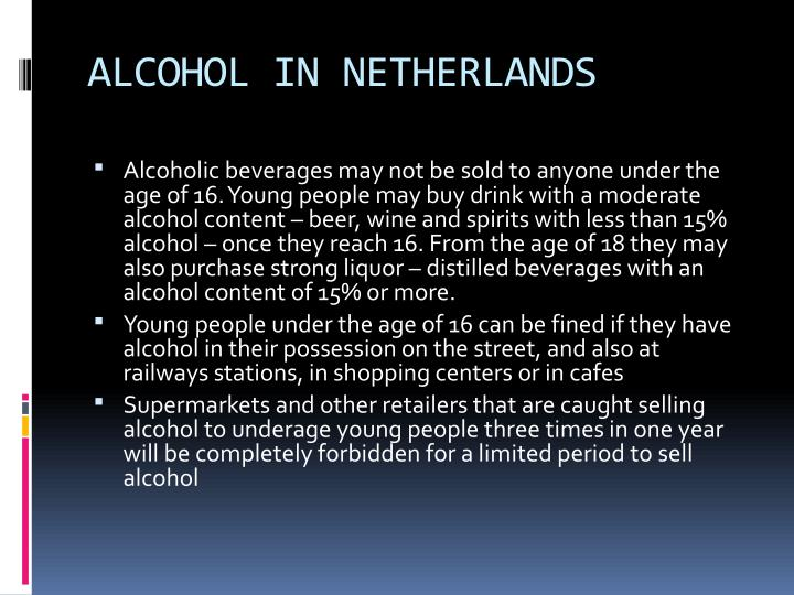 ALCOHOL IN NETHERLANDS