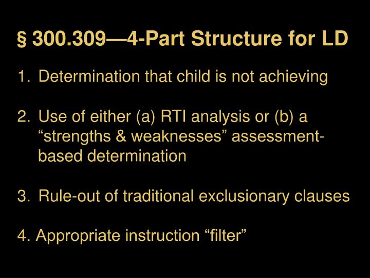 §300.309—4-Part Structure for LD
