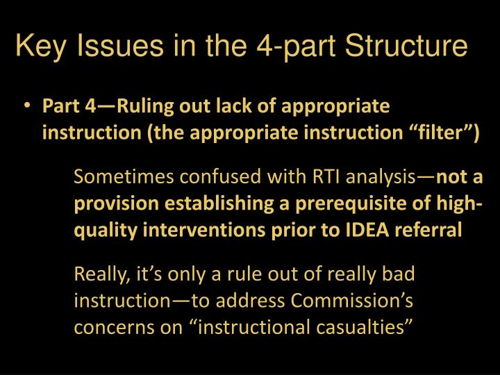 Key Issues in the 4-part Structure