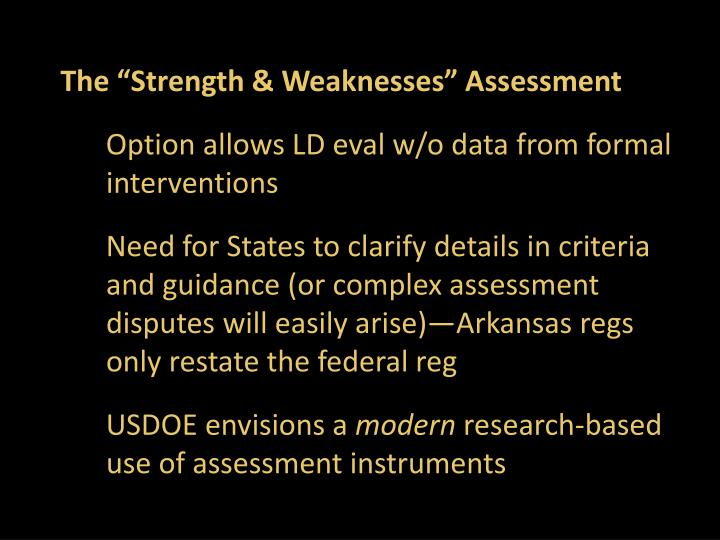 "The ""Strength & Weaknesses"" Assessment"