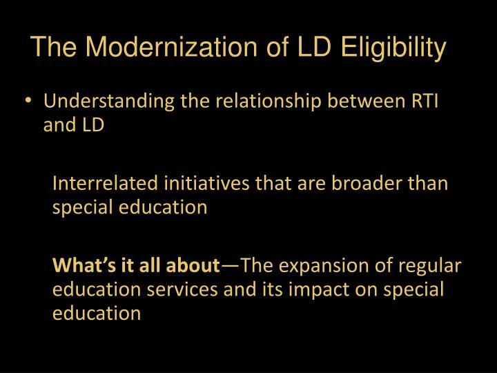 The Modernization of LD Eligibility