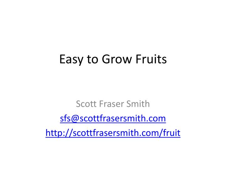 Easy to grow fruits