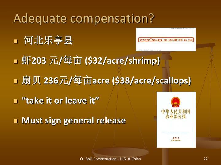 Adequate compensation?