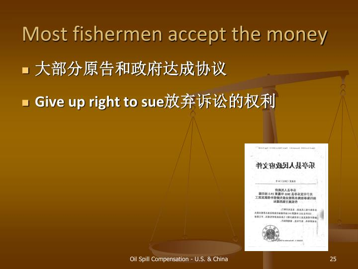 Most fishermen accept the money