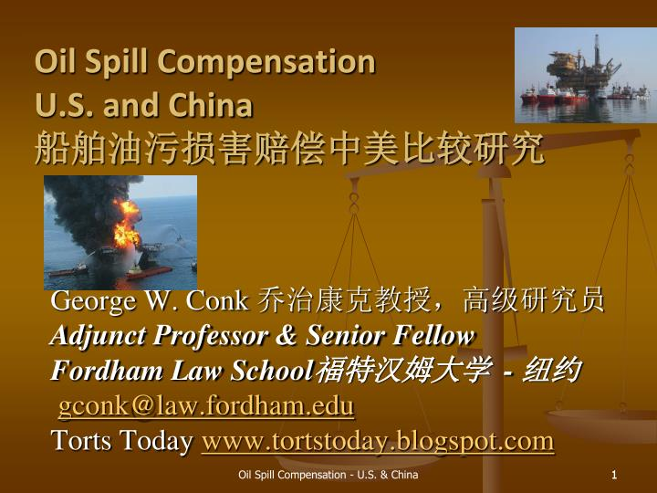 Oil spill compensation u s and china