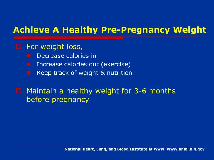 Achieve A Healthy Pre-Pregnancy Weight