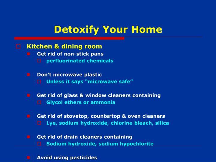 Detoxify Your Home