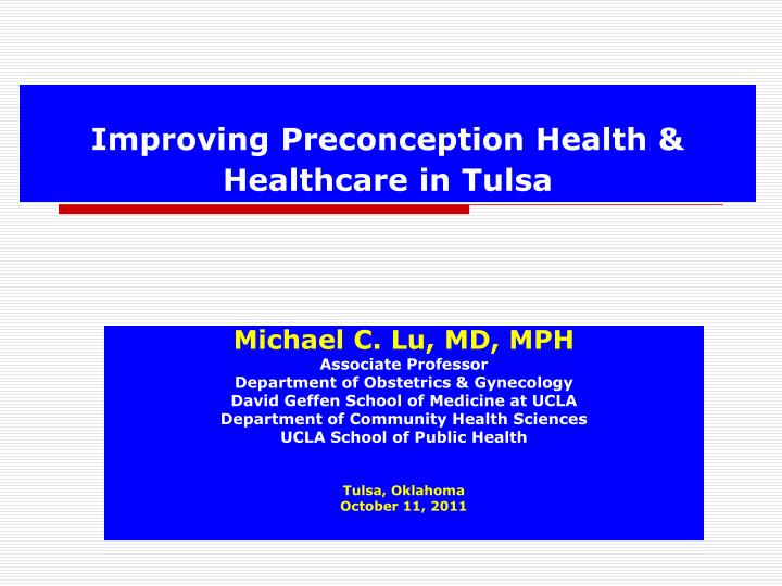 Improving preconception health healthcare in tulsa