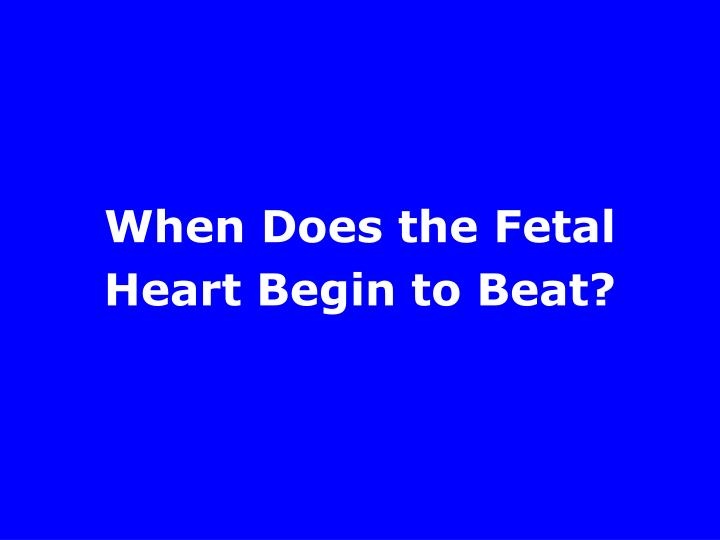 When Does the Fetal