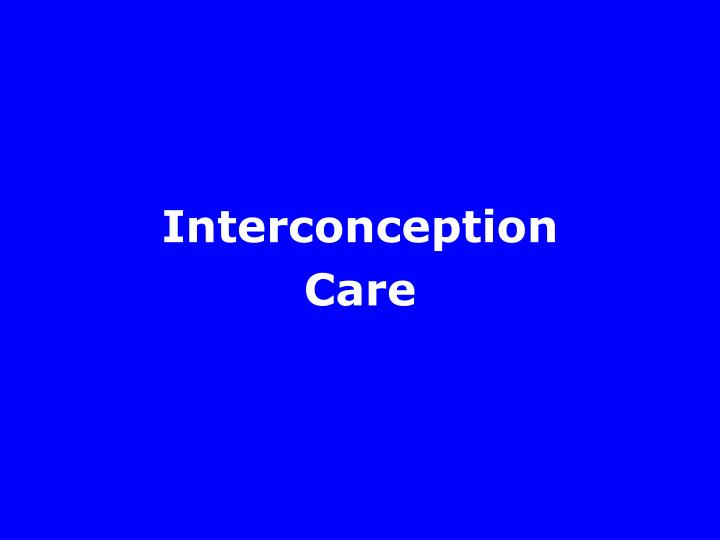 Interconception