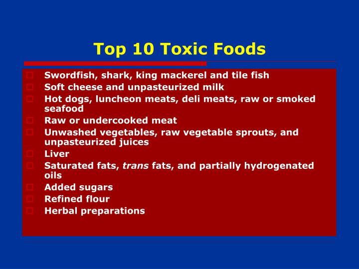 Top 10 Toxic Foods