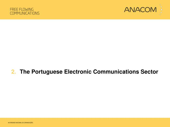 The Portuguese Electronic Communications Sector