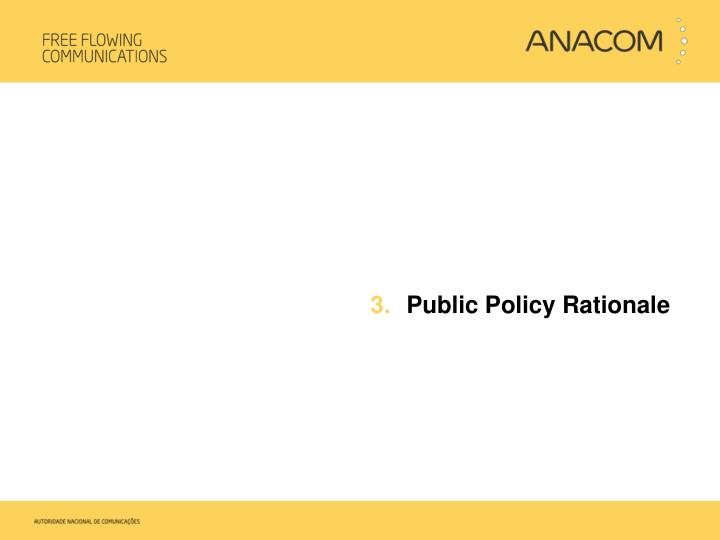 Public Policy Rationale
