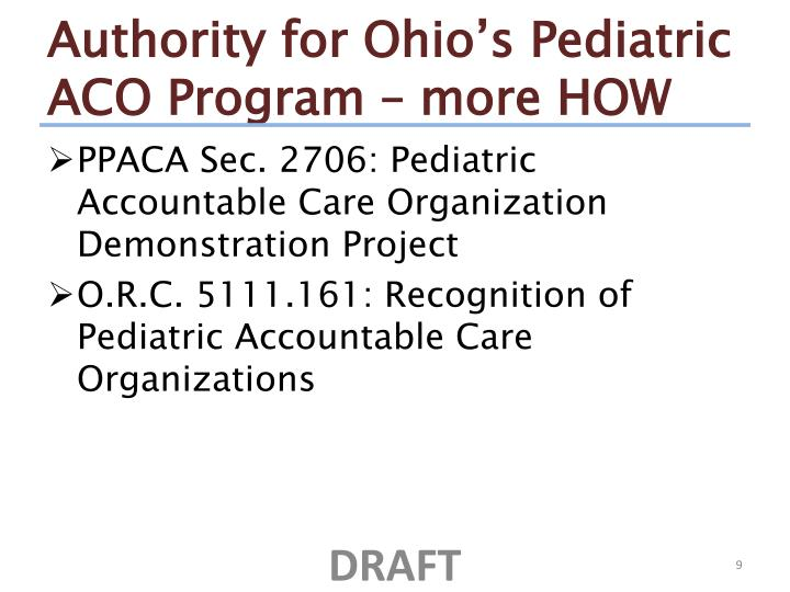 Authority for Ohio's Pediatric ACO Program – more HOW
