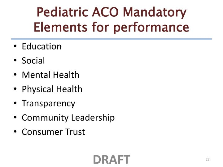 Pediatric ACO Mandatory Elements for performance
