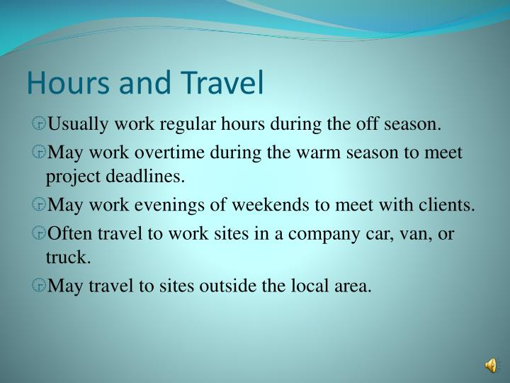 Hours and Travel
