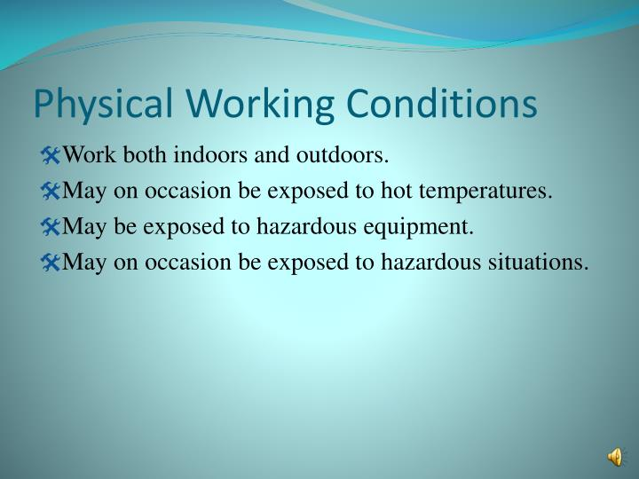 Physical Working Conditions