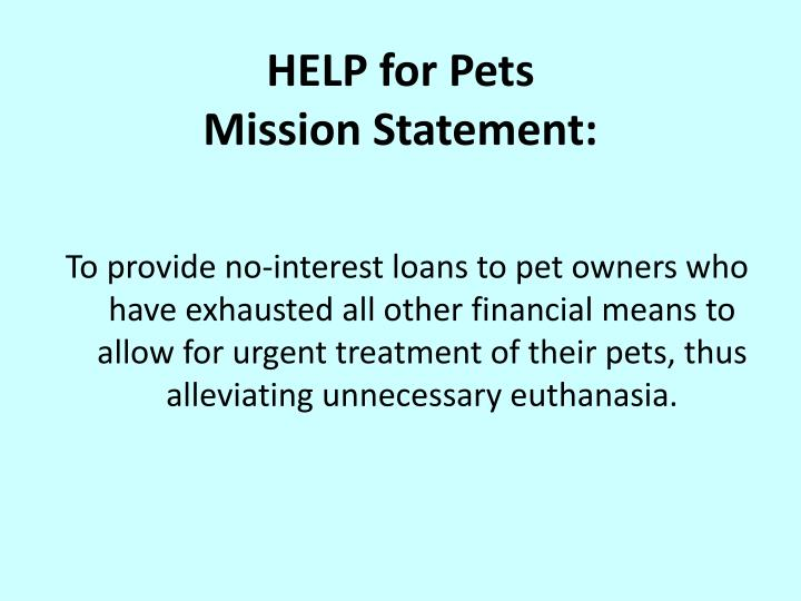 Help for pets mission statement