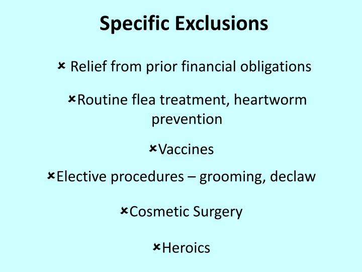 Specific Exclusions