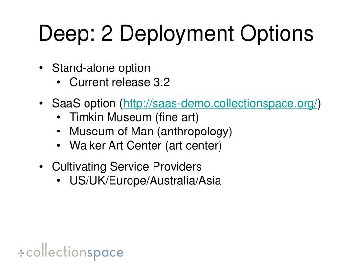 Deep: 2 Deployment