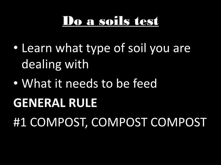 Do a soils test