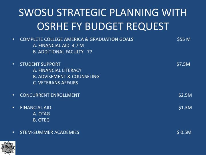 Swosu strategic planning with osrhe fy budget request
