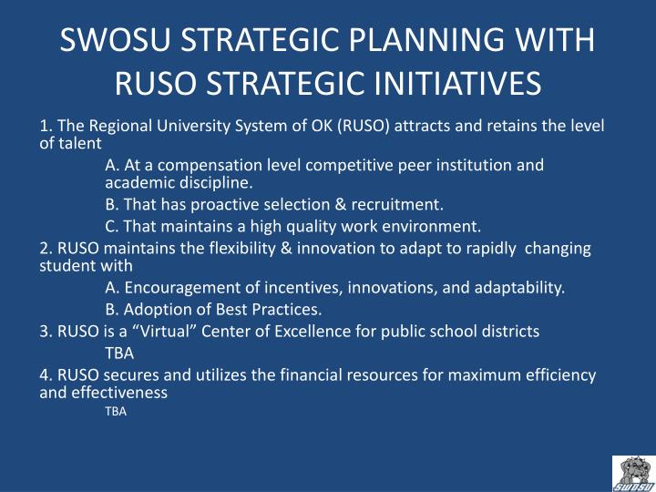 SWOSU STRATEGIC PLANNING WITH RUSO STRATEGIC INITIATIVES