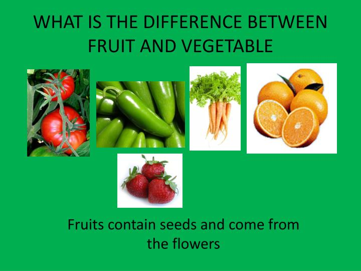 what is the difference between a vegetable and a fruit fruits for diabetics