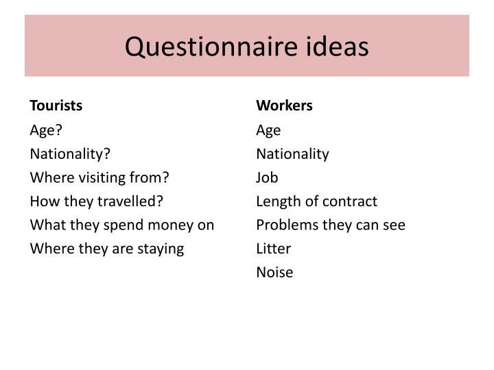 Questionnaire ideas