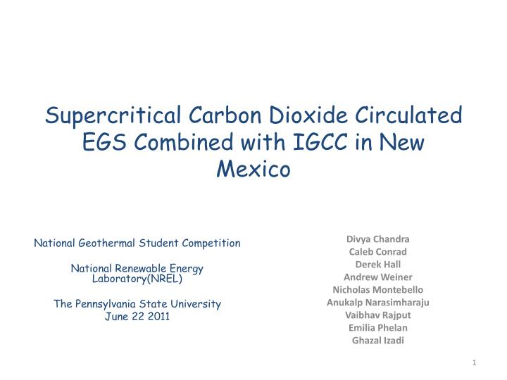 Supercritical carbon dioxide circulated egs combined with igcc in new mexico